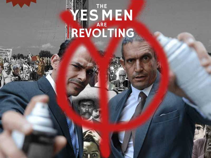 Revolting with the Yes Men!