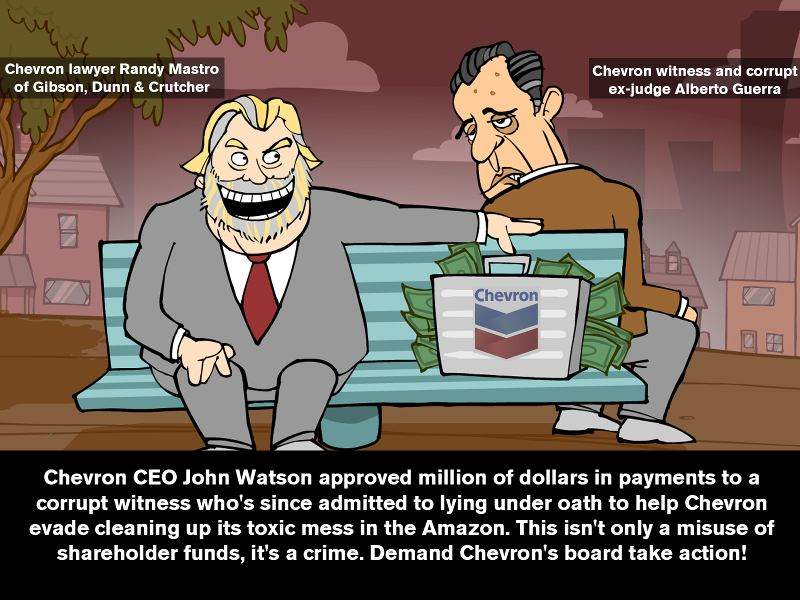 Chevron Executives Misused Millions of Shareholder Dollars To Bribe a Witness in Violation of U.S. Federal Law