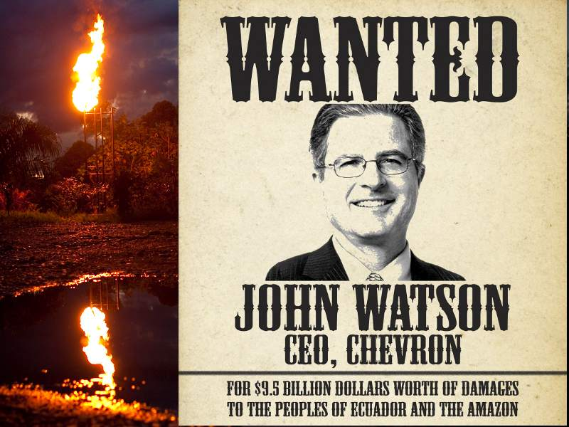 Chevron CEO Watson Leaves a Legacy of Toxic Waste